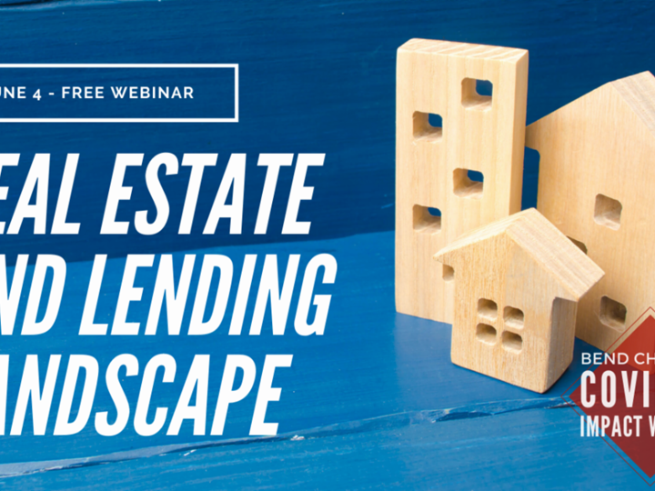 Real Estate and the Lending Landscape / Bend Chamber