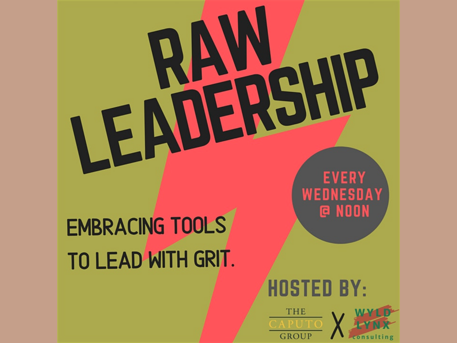 Raw Leadership- Embracing Tools to Lead with Grit