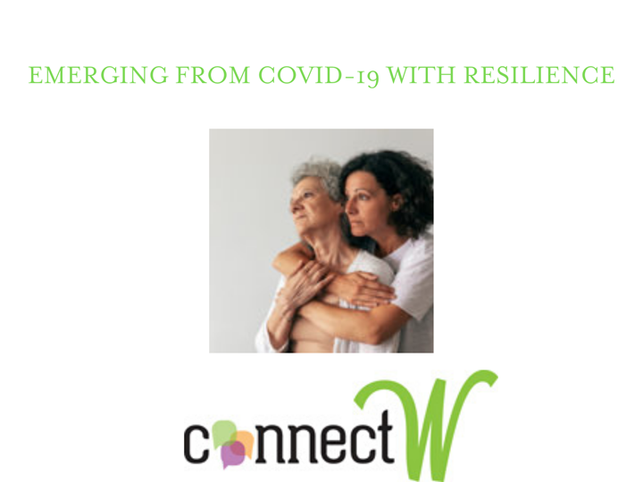 EMERGING FROM COVID-19 WITH RESILIENCE