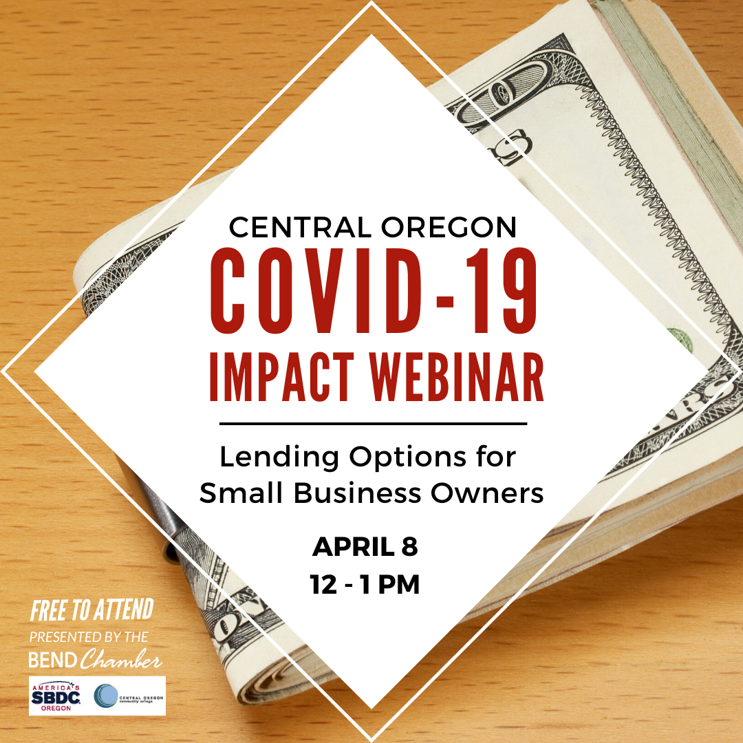 Bend Chamber COVID-19 Impact Series: Benefits of the Federal Lending Programs for Small Business Owners